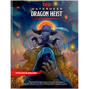 D&D Waterdeep Dragon Heist roleplaying dungeons anf dragons book