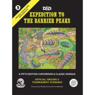 GOODMAN GAMES ORIGINAL ADVENTURES REINCARNATED EXPEDITION TO THE BARRIER PEAKS