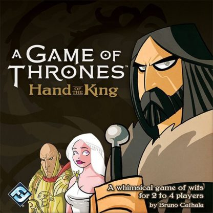 A Game of Thrones Hand of the King Board Card Game