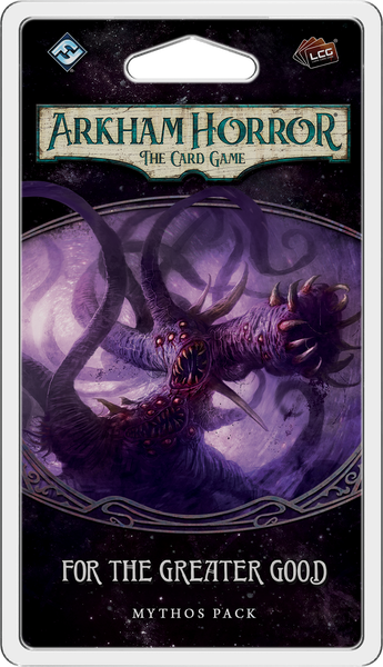 Arkham Horror The Card Game For The Greater Good