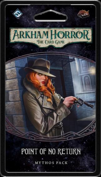 Arkham Horror The Card Game Point Of No Return Mythos Pack