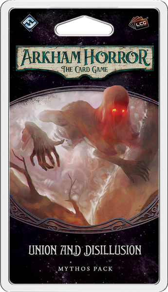 Arkham Horror The Card Game Union and Disillusion Mythos Pack