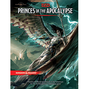 Dungeons and Dragons Princes of the Apocalyse