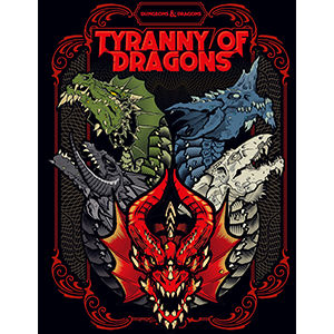 Dungeons and Dragons Tyranny of Dragons Hoard of the Dragon Queen, The Rise of Tiamat