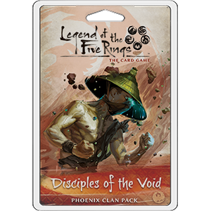 Legend of the Five Rings The Card Game Disciples of the Void